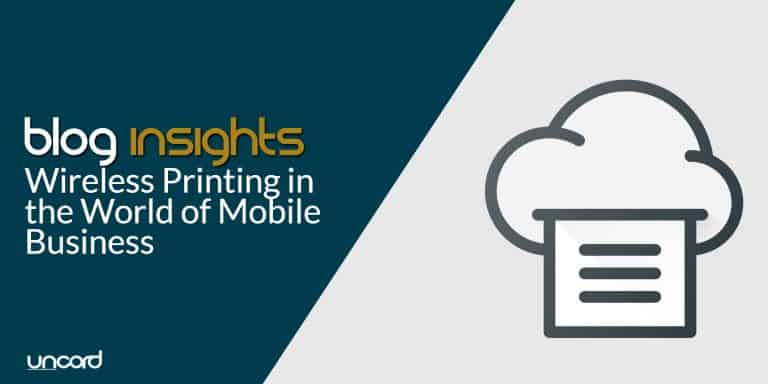 Wireless Printing in the World of Mobile Business.blog-post-feature